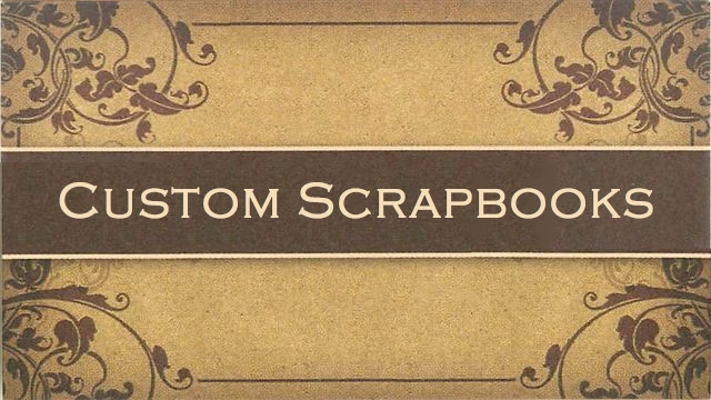 Custom Scrapbooks